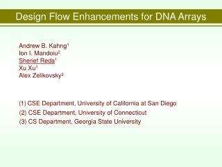 Design Flow Enhancements for DNA Arrays