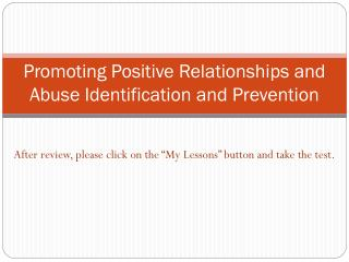 Promoting Positive Relationships and Abuse Identification and Prevention