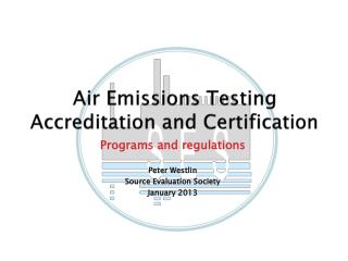 Air Emissions Testing Accreditation and Certification