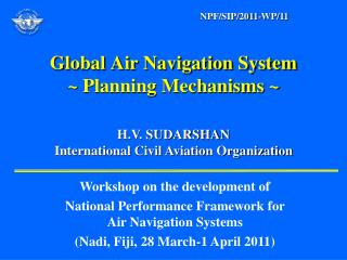 Global Air Navigation System ~ Planning Mechanisms ~