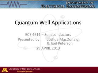 Quantum Well Applications