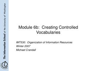 Module 6b:  Creating Controlled Vocabularies