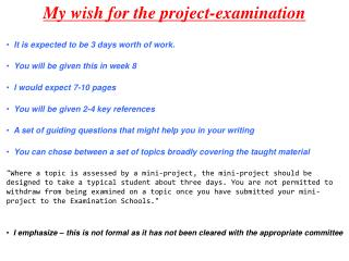 My wish for the project-examination