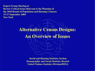 Alternative Census Designs:  An Overview of Issues