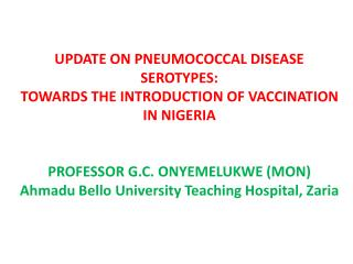 EXPERT PANEL MEETING ABUJA JUNE 16 TH  2010 ON INVASIVE PNEUMOCOCCAL DISEASE (IPD)