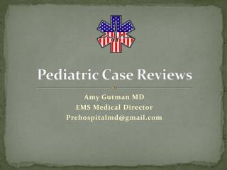 Pediatric Case Reviews