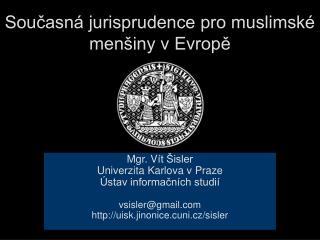 Soucasn  jurisprudence pro muslimsk  men iny v Evrope