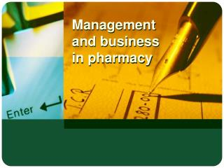 Management and business in pharmacy