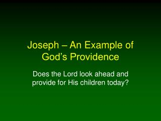 Joseph – An Example of God's Providence