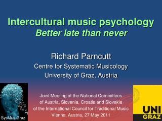 Intercultural music psychology Better late than never