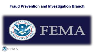 Fraud Prevention and Investigation Branch
