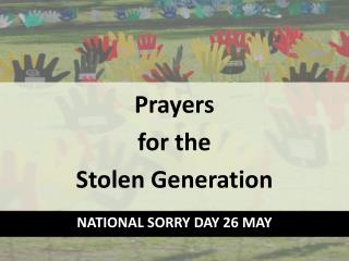 Prayers  for the Stolen  Generation