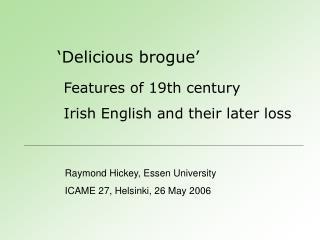 Delicious brogue