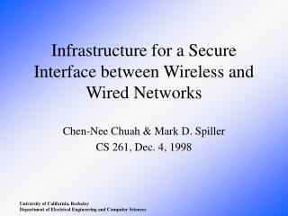 Infrastructure for a Secure Interface between Wireless and Wired Networks