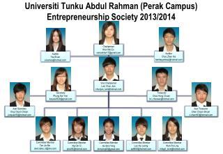 Universiti Tunku Abdul Rahman (Perak Campus) Entrepreneurship Society 2013/2014