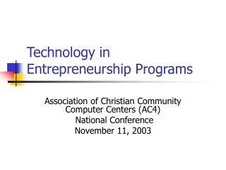 Technology in Entrepreneurship Programs