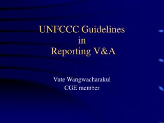 UNFCCC Guidelines  in  Reporting V&A