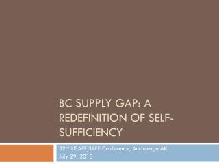 BC Supply GAP: A Redefinition of self-sufficiency