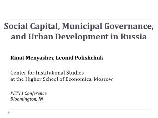 Social Capital, Municipal Governance, and Urban Development in Russia