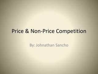 Price & Non-Price Competition