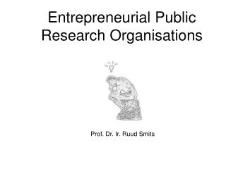 Entrepreneurial Public Research Organisations