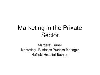 Marketing in the Private Sector