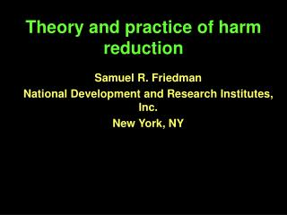 Theory and practice of harm reduction