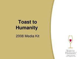 Toast to Humanity