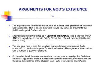 ARGUMENTS FOR GOD'S EXISTENCE 1