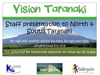 Ko ngā pae tawhiti whāia kia tata ,  ko ngā pae tata ,  whakamaua kia tina The potential for tomorrow depends on what w