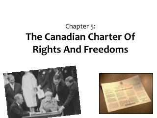 Chapter 5: The Canadian Charter Of Rights And Freedoms
