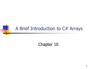 A Brief Introduction to C# Arrays