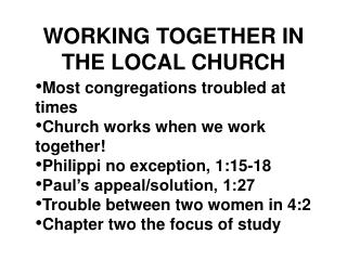 WORKING TOGETHER IN THE LOCAL CHURCH