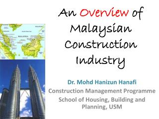 An  Overview  of Malaysian Construction Industry