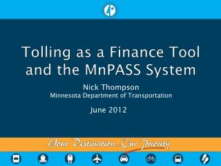 Tolling as a Finance Tool and the MnPASS System