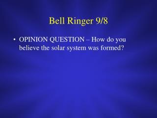 Bell Ringer 9/8