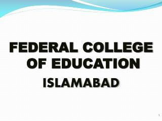 FEDERAL COLLEGE OF EDUCATION  ISLAMABAD