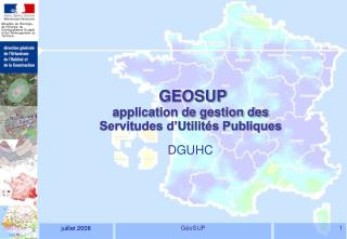 GEOSUP application de gestion des  Servitudes d'Utilités Publiques
