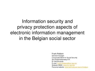 Information security and privacy protection aspects of electronic information management in the Belgian social sector
