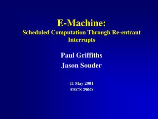 E-Machine: Scheduled Computation Through Re-entrant Interrupts