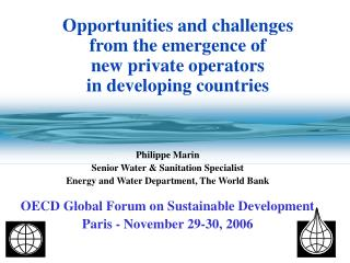 Opportunities and challenges  from the emergence of  new private operators  in developing countries