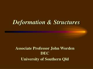 Deformation & Structures