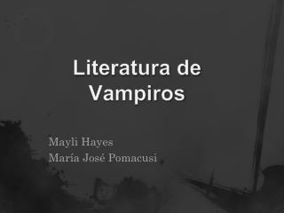 Literatura de Vampiros