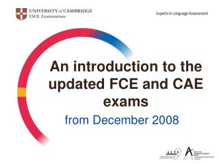 An introduction to the updated FCE and CAE exams