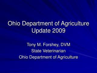 Ohio Department of Agriculture Update 2009