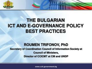 THE BULGARIAN ICT AND E-GOVERNANCE POLICY  BEST PRACTICES