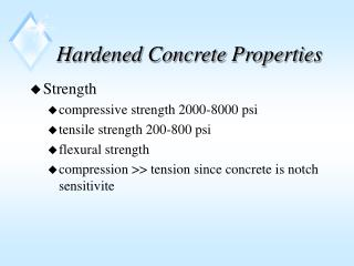 Hardened Concrete Properties