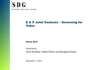 E & P Joint Ventures � Governing for Value