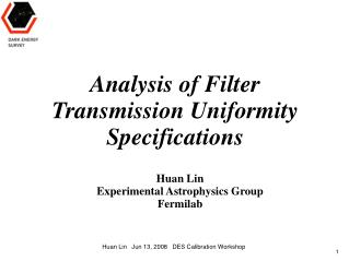 Analysis of Filter  Transmission Uniformity Specifications