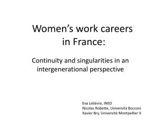 Women's work careers  in France: